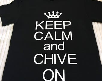 Keep Calm And Chive On Shirts, Military Tee Shirts, Army Tee Shirts, Navy Tee Shirts, Marine Tee Shirts, Military TShirts, Army  Shirts