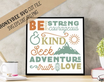 Be Brave Courageous Subway Art svg Adventure svg Seek Adventure svg Be Brave svg Silhouette svg Cricut svg Mountain svg Be Kind svg eps dxf