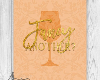 Fancy Another Typography Art Print, Bridal Shower Decor, Birthday Party Decor, Kitchen Art, Cocktail Drinks, Bar Sign, Kitchen Wall ART