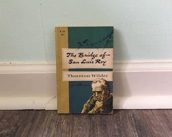 "Thornton Wilder ""The Bridge of San Luis Rey"" paperback novel"