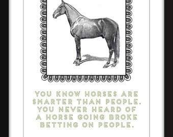 Will Rogers Horse Quote Art Print, A3/A4/A5/11 x 14/8 x 10/5 x 7 Typography Art for Horse Lovers