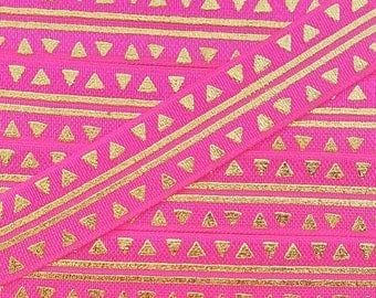 5/8 SHOCKING PINK with Gold Tribal Stripes + Triangles Fold Over Elastic