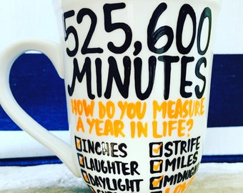 525,600 minutes Seasons of Love RENT coffee cup -Pick Me Cups Original Design - love Anniversary gift- Theatre Gift- Teacher Gift