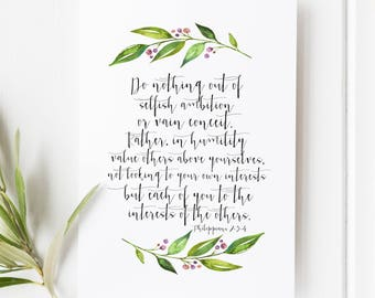 Philippians 2:3-4 - Do nothing out of selfish ambition, or vain conceit - Scripture art - bible verse - Bible verse wall art