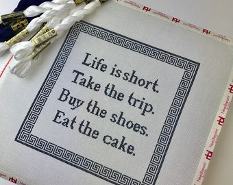 Life is Short Needlepoint Canvas- 8 by 8 in size