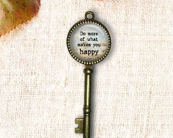 Do More Of What Makes You Happy Key Pendant