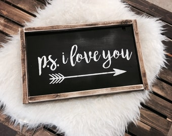 PS I Love You Sign / PS I Love You / Valentines Day Sign / Valentines Day Decor / Bedroom decor / I Love You Sign / I Love You Decor