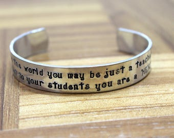 Teacher Gift / Teacher Appreciation / To The World You May Just Be a Teacher But To Your Students You Are a HERO / Daycare Gift