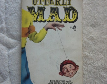 Utterly mad by William M.Gaines 1975 edition