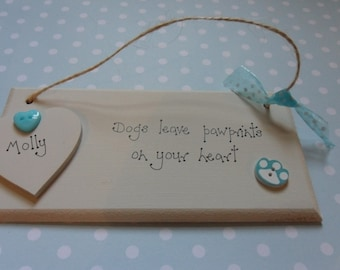 Dog Memorial - dogs leave pawprints on your heart personalised plaque