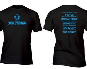 Limited Edition Vintage Jedi Symbol I am One With  The Force Code Custom Shirt All sizes up to Plus 5x