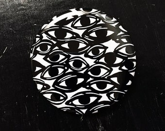 ALL OVER EYES - keychain bottle opener, magnet, or pinback button