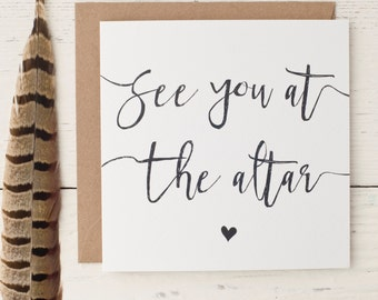 See You At The Altar Wedding Day Love Note