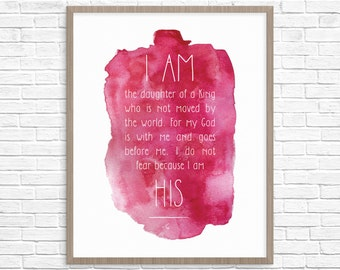 Inspirational digital print. I am the daughter of a King. Fuchsia Watercolor Print. 8x10 Inch. Print at home.