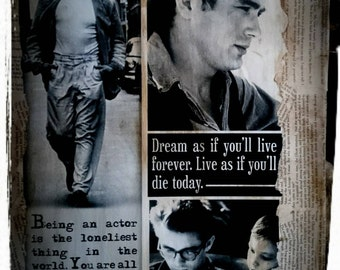 """James Dean-art wall,Decoupaged canvas with Quote:""""Dream as if you'll life forever.Live as if you'll die today."""""""