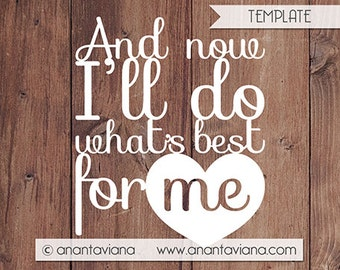 Papercut Template Commercial | And now I'll do what's best for me | Commercial Use | Design by Anantaviana