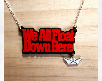 Stephen King's IT Inspired We All Float Down Here Acrylic Word Necklace with Charm