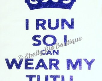 I Run So I Can Wear My Tutu Tank Top, Diva Run Tank Top, Running Tank Top