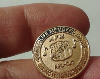 Chicago Federation of Musicians Life member pin