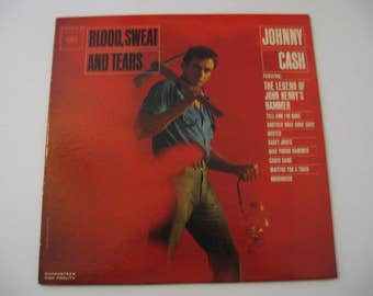 Johnny Cash - Blood, Sweat And Tears - Circa 1962