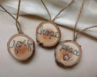 "Small (1.25"") Rustic Christmas Ornaments (set of 3) / Joy Peace Hope / Tree Slice / Natural Wood Holiday Ornament"