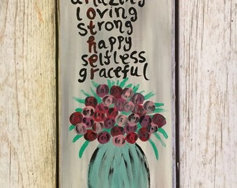 Mothers Day Quote- Mothers Day Gift- Quote for Mom- Gift for Mom- Floral Quote- Flower Painting- Quote Painting- Quote about Mothers- Quote