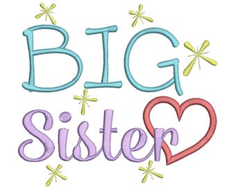 Big sister Embroidery Design ,Embroidery Saying,Embroidery Designs ,Instant Download 8 Formats,Machine embroidery, sister embroidery