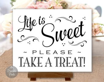 Life Is Sweet Please Take A Treat, Printable Dessert Bar Sign, Black and White, Wedding, Party (#DES4B)