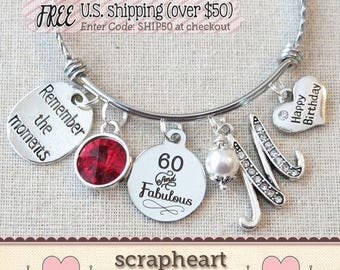 60th BIRTHDAY Gift for Her, Milestone Birthday Gifts for Women, 60 and Fabulous Bracelet, Remember the Moments Bangle Bracelet, Friend Gift