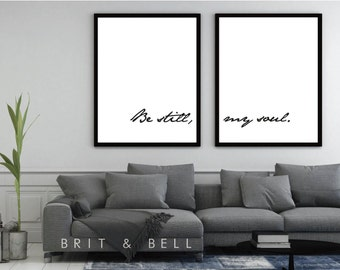 Be Still, My Soul Wall Art - Home Decor Minimalist Design  - INSTANT DOWNLOAD
