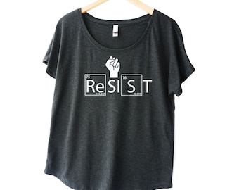 Resist  shirt for women, science T, screen printed on a flowy, loose fitting triblend shirt, periodic table, protest shirt,  plus size too