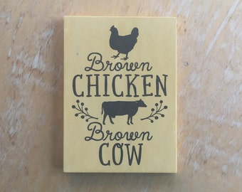 brown chicken brown cow, farm, farm chic, naughty, adult humor, hand painted repurposed wood, home decor sign