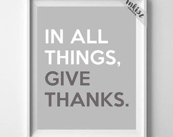 In All Things Give Thanks, Inspirational Quote, Childrens Room, Nursery Wall Art, Dorm Art, Inspirational Print, Dorm Decor