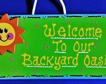 Welcome To Our BACKYARD OASIS SIGN Beach Tropical Pool Tiki Deck Patio Wall Hanger Plaque Summertime