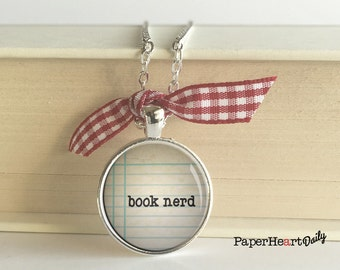 Book Nerd Necklace - Bookworm - Reader Gift - Word Necklace - (B4139)