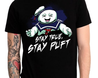 Stay True, Stay Puft Shirt
