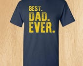 Best Dad Ever Father's Day T-Shirts - 2017