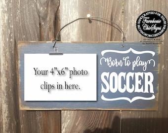 born to play soccer, soccer sign, soccer, soccer gift, soccer gifts, soccer picture, soccer decoration, soccer theme, soccer team, 268