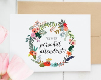 Will You Be My Personal Attendant, Boho Will You Be My Personal Attendant Card, Wreath Attendant Card, Attendant Card, Instant Download
