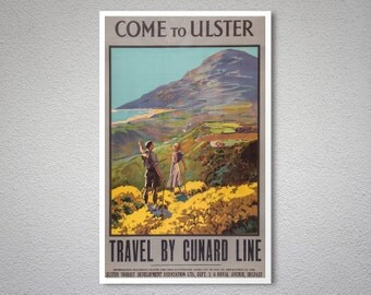 Come to Ulster, Travel by Cunard Line Vintage  Travel Poster - Poster Print, Sticker or Canvas Print