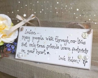 Handmade Friends plaque many people walk through our lives sign