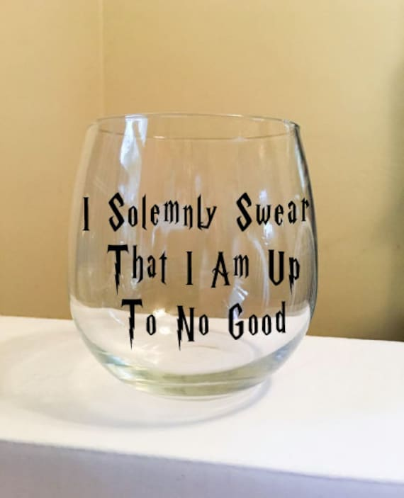 I Solemnly Swear That I Am Up To No Good Stemless Wine Glass