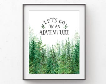 Let's Go on an Adventure Nursery Wall Art Printable, Forest Green Baby Shower Gift, Woodland Boy Bedroom Decor Inspirational, Outdoors