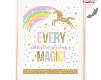 Unicorn Wall Quote Unicorn Party Sign Every Little Thing She Does Is Magic Wall Quote Party Table Sign Unicorns Nursery Art Instant Download