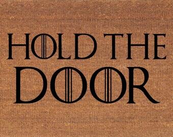 """Hold The Door Game of Thrones Doormat - Coir Door Mat Rug - 2' x 2' 11"""" (24 Inches x 35 Inches) - Welcome Mat - Housewarming Gift - New Home"""