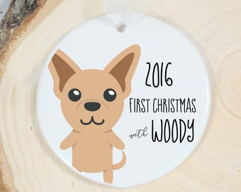 First Christmas Ornament - Personalized Pet Ornament - Dog Gift - Welcome Chihuahua