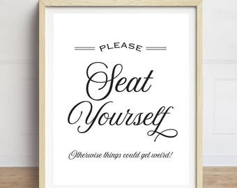 Funny Bathroom Art, Please Seat Yourself, Bathroom Wall Art, Bathroom Quotes, Black and White Typography Print