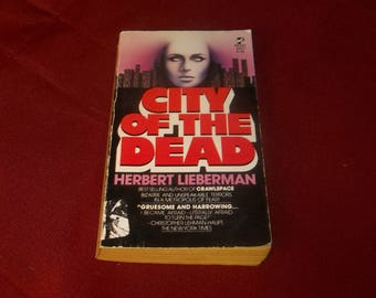 City Of The Dead  Herbert Lieberman  Horror Paperback Book, Crawlspace Author Graphic Violence