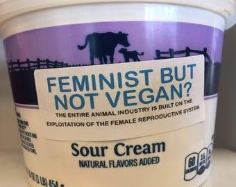 Feminist but not vegan? activism stickers (30 stickers)