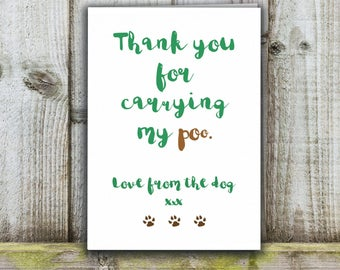 Thank you from the dog, carrying my poo card, father's day card